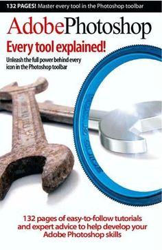 Adobe Photoshop - Every tool explained!