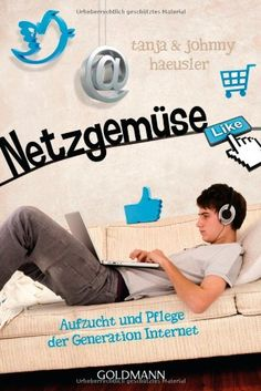 Netzgemüse: Aufzucht und Pflege der Generation Internet von Johnny Haeusler http://www.amazon.de/dp/3442157439/ref=cm_sw_r_pi_dp_ac22vb0JEFXEN