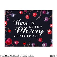"""Berry Merry Christmas Postcard Send fun, stylish holiday greetings this year with this """"Berry Merry"""" Christmas postcard by Orabella Prints!"""