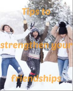 Tips to strengthen your #friendships #love #family #friends #advice #tips