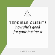 Identifying who you do not want to work with can help you hone in on who you do want to work with. Plus, terrible projects force your hand to implement processes + policies that will help you + your business + your clients in the long run.