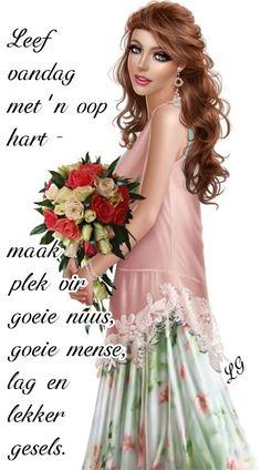 Good Morning Messages, Good Morning Wishes, Good Morning Quotes, Lekker Dag, Afrikaanse Quotes, Goeie Nag, Goeie More, 3d Girl, Fat Women