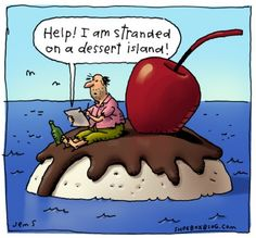 A dessert island.