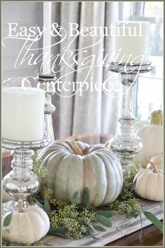 EASY AND BEAUTIFUL THANKSGIVING CENTERPIECE... AND MORE!
