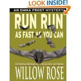 Free Kindle Book -  [Mystery] Run run as fast as you can by Willow Rose