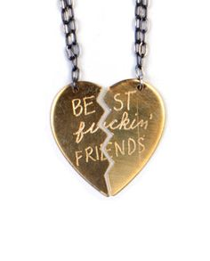 Best Fucking Friends Necklace: edgy version of a classic and sentimental necklace. BFFF!! @AubreyOBrien