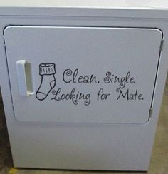 Clean, Single, Looking for Mate- Laundry Room vinyl Decal Sticker Humor - SOCKs. $15.00, via Etsy.