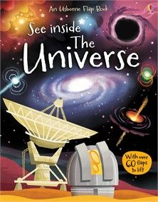 Usborne Book See Inside the Universe Flap Book Astronomy for Beginners With Over 70 Flaps to Lift! pages, 276 x Author/Editor: Alex Frith Illustrator: Lee Cosgrove Recommended Ages: Space Books For Kids, University College London, Weather And Climate, Big Bang, Book People, World Religions, Science Books, Childrens Books, Good Books