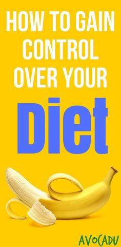 Lose weight fast   Healthy weight loss   Diet plan to lose weight   http://avocadu.com/get-control-of-your-diet/