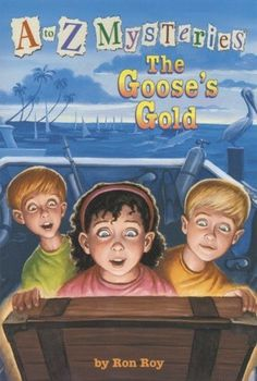 """The Goose's Gold"" by Ron Roy - Sun, sand--and sunken treasure? That's what Dink, Josh, and Ruth Rose discover when they go on vacation to Florida. An old ship has been found off the coast, and it's full of gold! Two divers are collecting donations to bring up the loot. They're promising to share whatever they find, but is this too good to be true? It's up to Dink and his friends to get to the bottom of it! (A to Z Mysteries #7)"