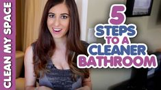 5 Steps to a Cleaner Bathroom! (Clean My Space)