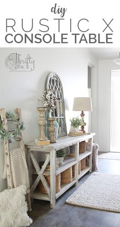 DIY rustic X console table. Wood X console table tutorial. Entry way decor and decorating ideas. How to make wood look weathered. How to decorate an entry way. way table DIY Rustic X Console Table Diy Rustic Decor, Farmhouse Decor, Diy Home Decor, Farmhouse Design, Modern Farmhouse, Farmhouse Entryway Table, Farm House Entry Table, Modern Country, Modern Rustic