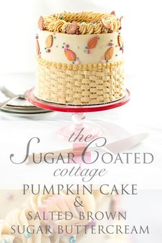 Pumpkin Spice Cake With Salted Brown Sugar Buttercream - The Sugar Coated Cottage Cake Frosting Recipe, Buttercream Cake, Frosting Recipes, Cake Recipes, Cottage Meals, Make Brown Sugar, Pumpkin Spice Cake, Milk Cake, Cake Board
