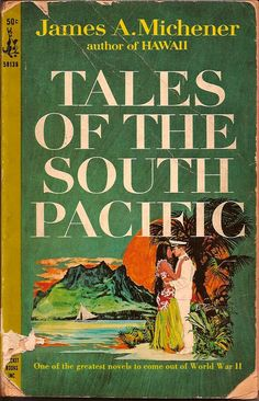 Tales of the South Pacific, by James Michener. Read several times, a blast of positivism! Library Books, Read Books, I Love Books, My Books, Great Novels, Recommended Books, Pocket Books, Human Soul