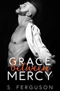 Release Blitz - Grace Between Mercy by S. Ferguson