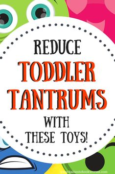 Reduce toddler tantr