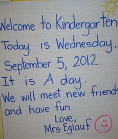 A Kindergarten teachers example of a simple, predictable message for her students. (Photo from Ridgeway Elementary School, White Plains, NY.)