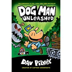 Dog Man Unleashed: From the Creator of Captain Underpants (Dog Man  #Books