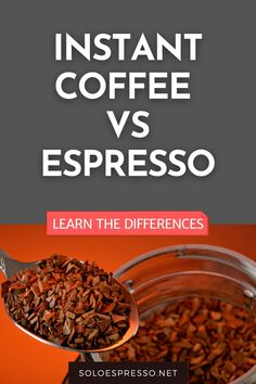 You may already know that instant coffee isn't the same as freshly ground coffee nor is espresso the same as instant espresso, but you may not know which one is better. Which one should you go? We have all the differences covered! #espresso #instantcoffee #coffee via @soloespresso Coffee Maker Reviews, Best Coffee Maker, Coffee Recipes, Dog Food Recipes, Coffee Brewing Methods, Ground Coffee Beans, Coffee Facts, Tiramisu Recipe, Powder Recipe