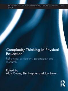 Complexity Thinking in Physical Education: Reframing Curr... https://www.amazon.com/dp/B00AYILMQ4/ref=cm_sw_r_pi_dp_x_s5y9ybTD1HSTE
