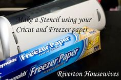 The REAL Housewives of Riverton: Cut Freezer Paper with your Cricut Expression