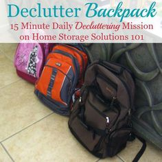 How to declutter your kids' backpacks once, for the huge declutter project, and then how to get in the habit of doing it daily so it doesn't get cluttered ever again. Includes tips for dealing with school papers daily as well {part of the Declutter 365 missions on Home Storage Solutions 101}