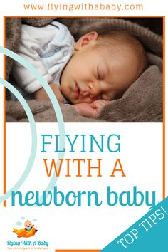 flying with a newborn baby tips, including how early a baby can fly, ID needed, tips for travelling with a newborn and more. naissance part naissance bebe faire part felicitation baby boy clothes girl tips Baby Plane Travel, Baby On Plane, Travel Tips With Baby, Toddler Travel, Traveling With Baby, Traveling By Yourself, Family Travel, Newborn Baby Tips, Newborn Care