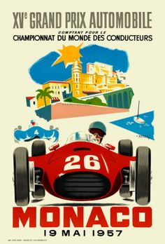 pinterest.com/fra411 #car #poster Monaco Grand Prix, 1957