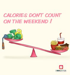 #Calories don't count on the #weekend ! #food #fun #enjoy #Fooditter