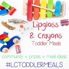 Looking for toddler meals ideas! This new instagram hashtag has meal ideas....and some amazing prizes for moms! #LCToddlerMeals