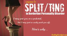 HealingFromBPD.org - Borderline Personality Disorder Blog: Splitting in Borderline Personality Disorder   The Pedestal Push