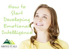 How to Start Developing #Emotional Intelligence
