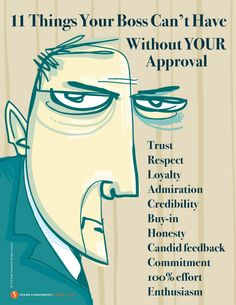 11 Things Your Boss Can't Have Without YOUR Approval I www.FrankSonnenbergOnline.com