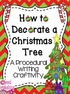 How to Decorate a Christmas Tree - Procedural Writing Activity $
