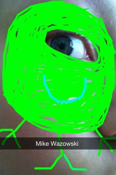Mike Wazowski on Snapchat...hahahahah!   Read More Funny:    http://wdb.es/?utm_campaign=wdb.es&utm_medium=pinterest&utm_source=pinterst-description&utm_content=&utm_term=