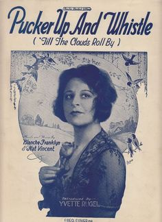 Pucker Up and Whistle 1921 Sheet Music Yvette Rugel Blanche Franklyn Nat Vincent