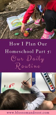 How I Plan My Homeschool Part 5: Our Daily Routine