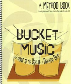 """The Music for the Bucket Drum piece call """"The Camel"""""""