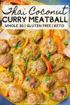 Whole 30 Thai Coconut Curry Meatballs – This easy stove top coconut curry that is ready in 30 minutes is packed with spices and flavors. This coconut curry chicken meatballs are the perfect comfort food, healthy dinner that is Whole 30 and Keto compliant. Healthy Dinner Recipes, Whole Food Recipes, Keto Recipes, Cooking Recipes, Thai Food Recipes Easy, Whole 30 Easy Recipes, Whole 30 Meals, Whole 30 Chicken Recipes, Whole Foods