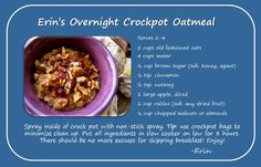 Need a healthy and hearty breakfast recipe that is also quick and easy to make? Try Erin's overnight crock pot oatmeal.