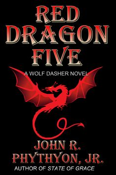 Red Dragon Five - read my full review at http://granthoeflinger.blogspot.com. Available for sale now at Amazon.com