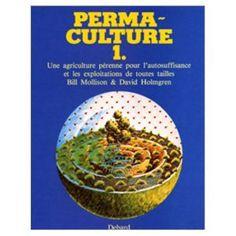 la bible de la permaculture I