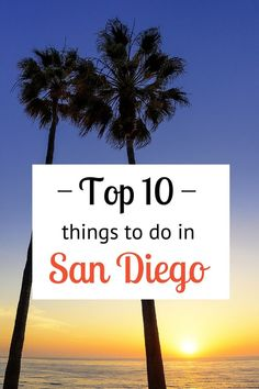 Looking for tips on things to do in San Diego? I've been living here since 2014 and these are my top local tips on all things SD, California