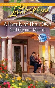 Gail Gaymer Martin - A Family of Their Own / https://www.goodreads.com/book/show/12150958-a-family-of-their-own?from_search=true&search_version=service