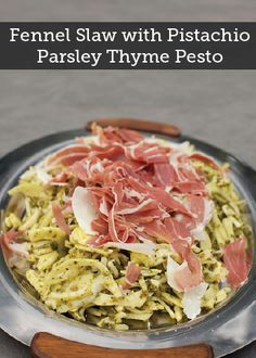 Fennel Slaw with Pistachio-Parsley-Thyme Pesto, Prosciutto di Parma, and Parmigiana Reggiano Pistachio Recipes, Pesto, Giada De Laurentiis, Reggio, Parsley, Food Network Recipes, Pasta Salad, Cabbage