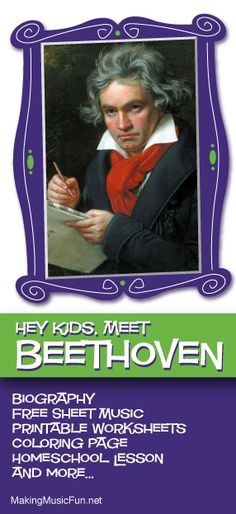 Hey Kids, Meet Ludwig van Beethoven | Composer Biography and Lesson Resources - http://makingmusicfun.net/htm/f_mmf_music_library/hey-kids-meet-ludwig-van-beethoven.htm