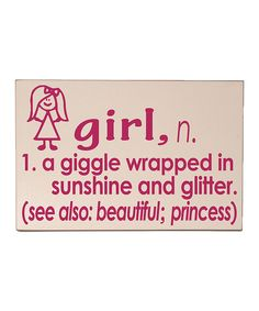 Take a look at the Cream & Pink 'Girl' Definition Wall Sign on #zulily today!