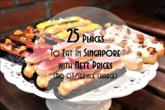 25 Places to Eat in Singapore with Nett Prices | GNineThree | Singapore Food Blog