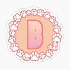 LETTER B PAW Stickers | Redbubble