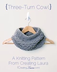 Creating Laura: Three-Turn Cowl Knitting Pattern